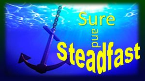 Sure and Steadfast Image